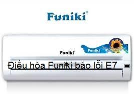 Điều hòa Funiki báo lỗi E7
