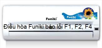 Điều hòa Funiki báo lỗi F1, F2, F4