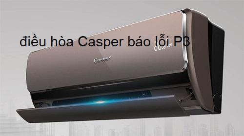 điều hòa Casper báo lỗi P3