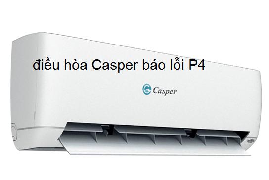 điều hòa Casper báo lỗi P4