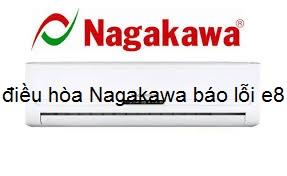 điều hòa Nagakawa báo lỗi e8