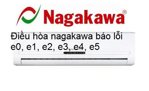 điều hòa nagakawa báo lỗi e0, e1, e2, e3, e4, e5