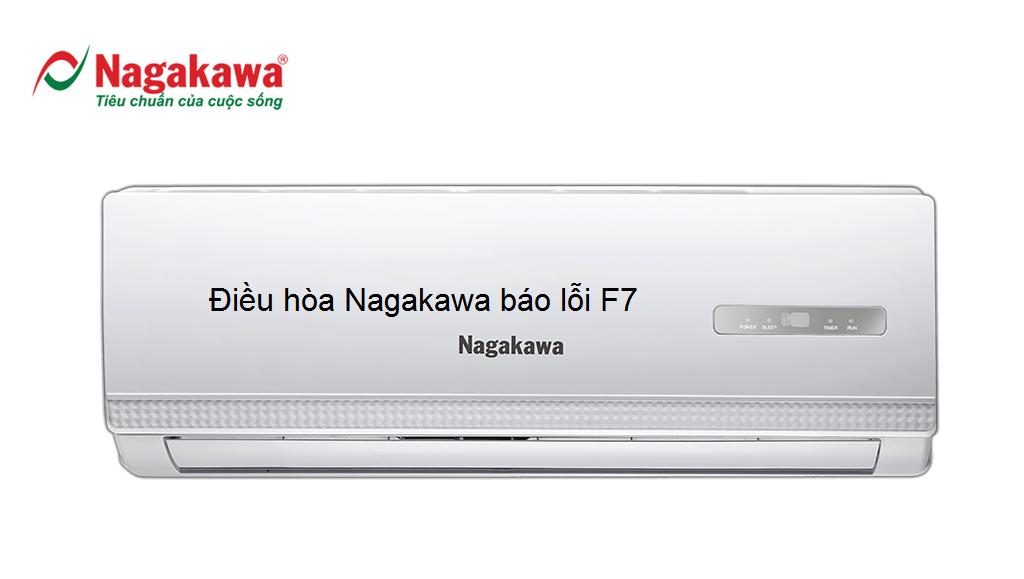 điều hòa nagakawa báo lỗi f7